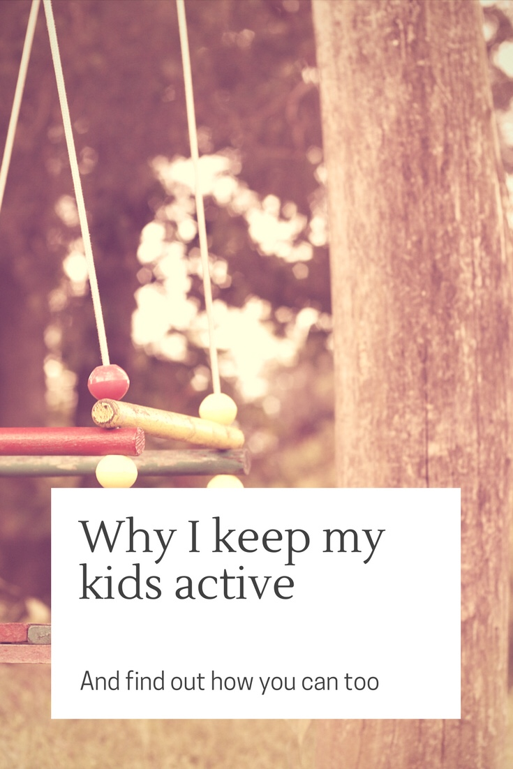Why I Keep My Kids Active