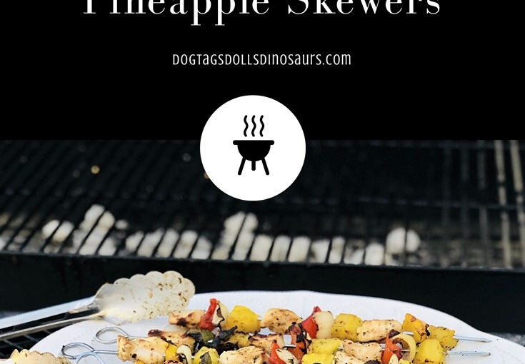 Grilled Chicken & PineappleSkewers