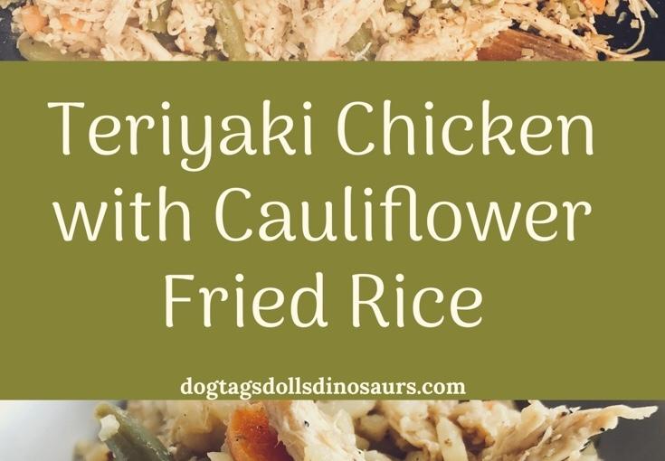 Teriyaki Chicken with Cauliflower FriedRice